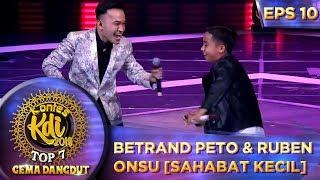 Download lagu KOMPAK! Betrand Peto & Ruben Onsu [SAHABAT KECIL] - Kontes KDI Eps 10 (23/9)