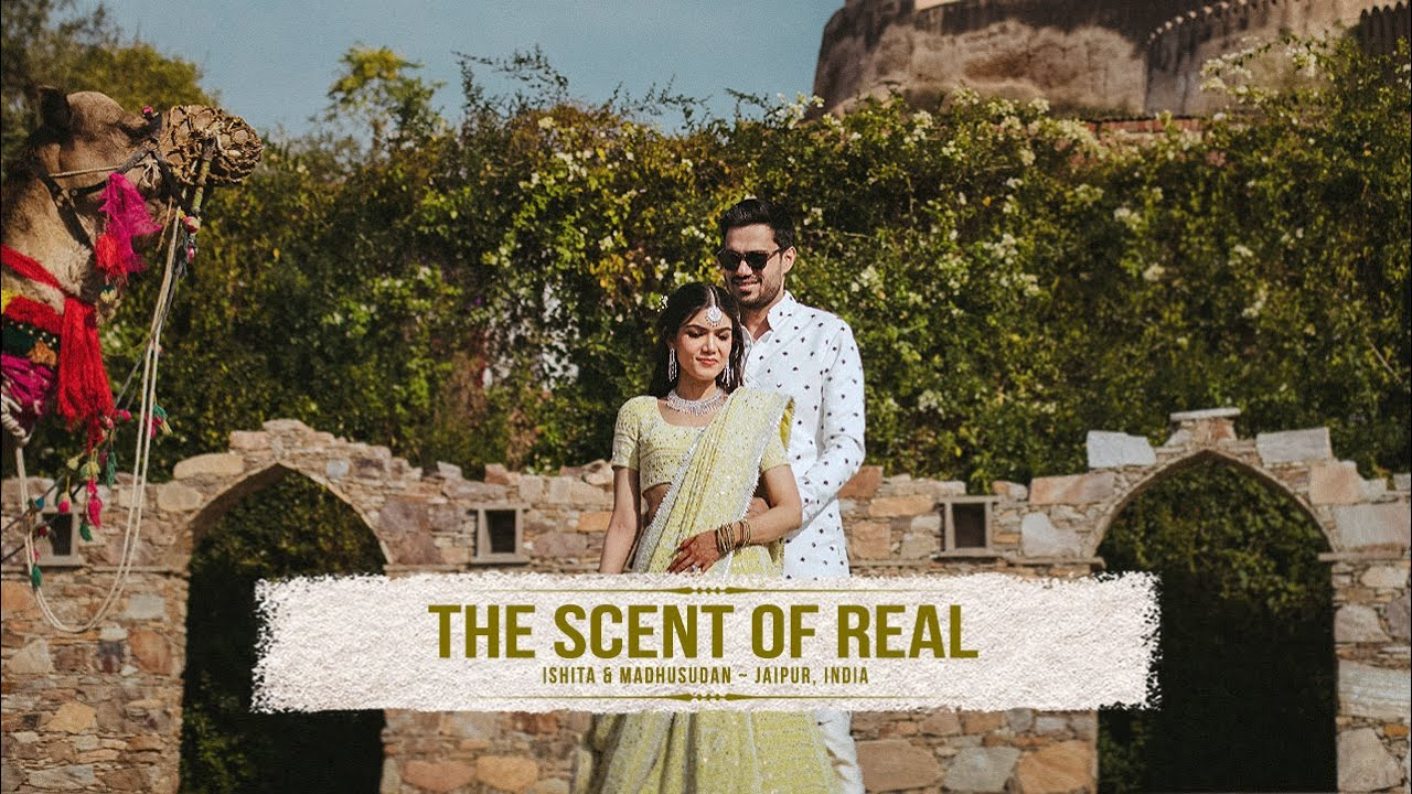 THE SCENT OF REAL - Ishita & Madhusudan Trailer // Best Wedding Highlights // Jaipur, India
