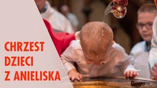 Chrzest dzieci z Anieliska