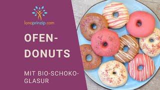 Donuts selber machen - Rezept (ohne Frittieren aus dem Ofen) mit Glasur aus Bio-Schokolade