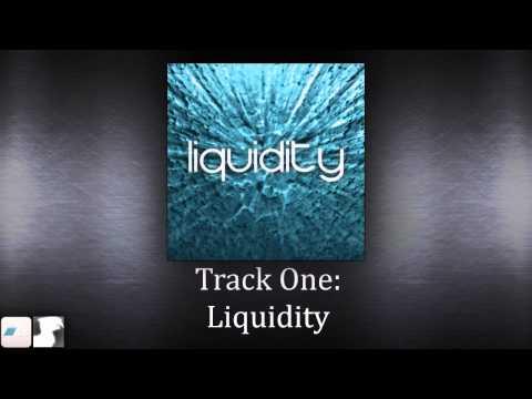 Liquidity - 200 Subscriber Special!