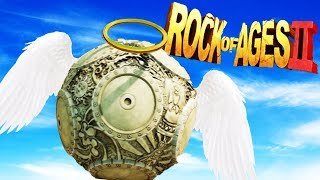 The BEST BALL EVER! - Rock of Ages 2: Bigger and Boulder Gameplay