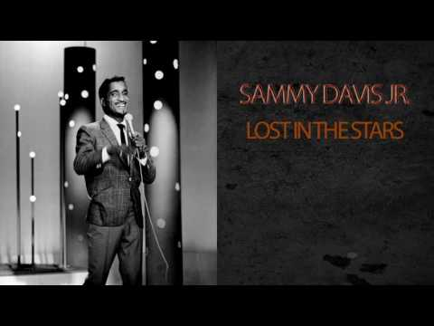 SAMMY DAVIS JR - LOST IN THE STARS