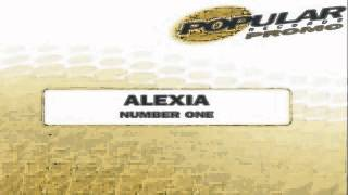 Alexia - Number One (Spanish Euro Radio Edit) ♪ ♫ ♪ ♫
