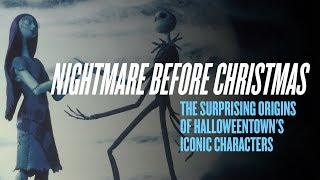 The Surprising Origins Behind 'Nightmare Before Christmas' Iconic Characters