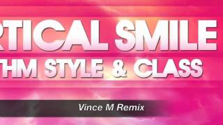 Vertical Smile - Rhythm Style & Class (Original and remixes inside)