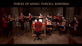 Henry Purcell: Rondeau from Abdelazer (Z570), Voices of Music; performed on original instruments