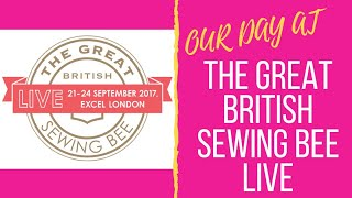 Video Our Day at The Great British Sewing Bee Live 2017 download MP3, 3GP, MP4, WEBM, AVI, FLV April 2018