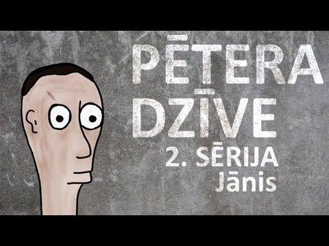 Pētera dzīve - Jānis (2. sērija)