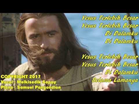 Yesus Terlebih Besar LAGU PANTEKOSTA LAMA