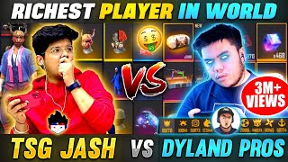DYLAND PROS Collection😱Vs TSG Jash Collection Funniest Battle || Richest Player In World -Free Fire