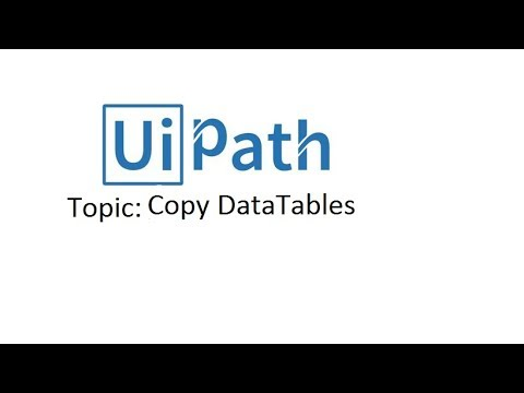 Uipath Tutorials For Beginners - Copy Data Table To Another Ui Path