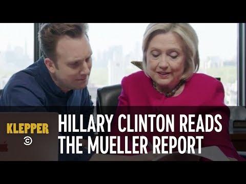 Hillary Clinton Reads the Mueller Report - Klepper