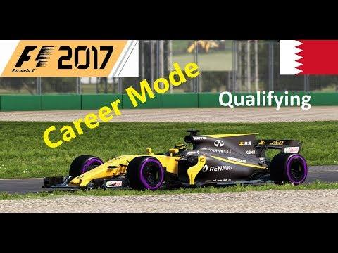 F1 2017 Career Mode S1 (Rd 3, Bahrain) Full Qualifying