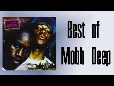 Best of Mobb Deep Songs