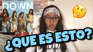 "FIFTH HARMONY ""Down"" (Video Reación) | Alondra Michelle"