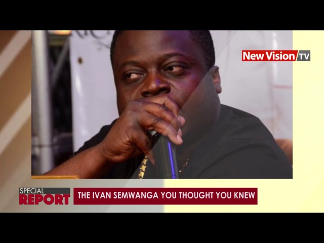 SPECIAL REPORT: The Ivan Ssemwanga you thought you knew