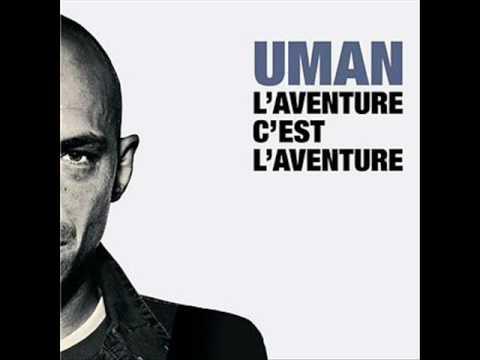 UMAN / Guerres Saintes / L'aventure C'est L' Aventure 2K7
