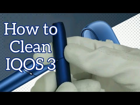 How to Clean IQOS 3 English (Canada  USA) #HeatNotBurnShow #hNb #IQOSCanada #IQOSUSA