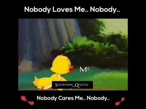 Sad Whatsapp Status Nobody Loves Me Alone Youtube