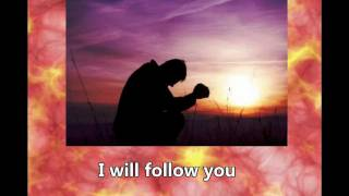 I Will Follow - Chris Tomlin
