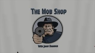 The Mob Shop - Episode 2