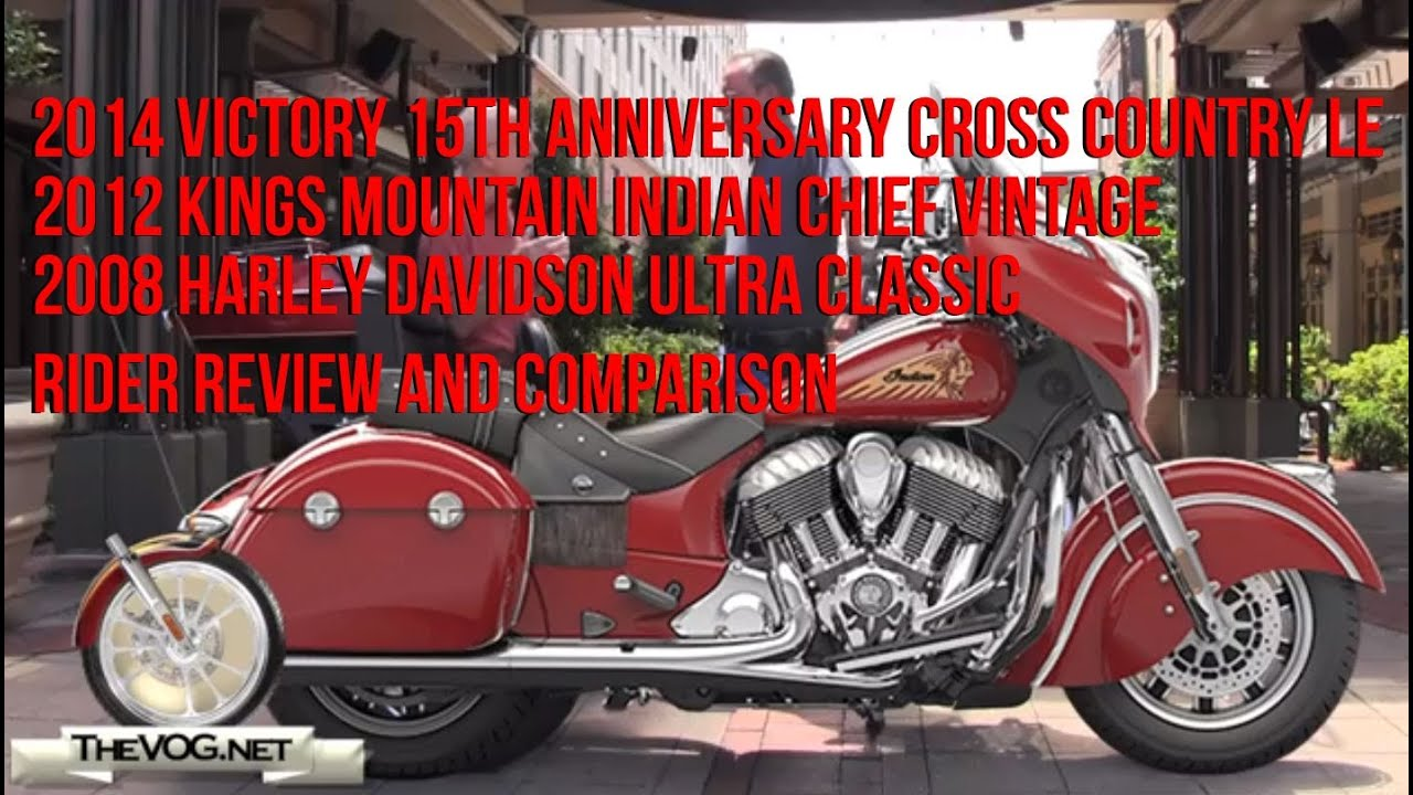 Indian Chieftain Vs Victory Cross Country Harley Ultra Rider Review And Comparison