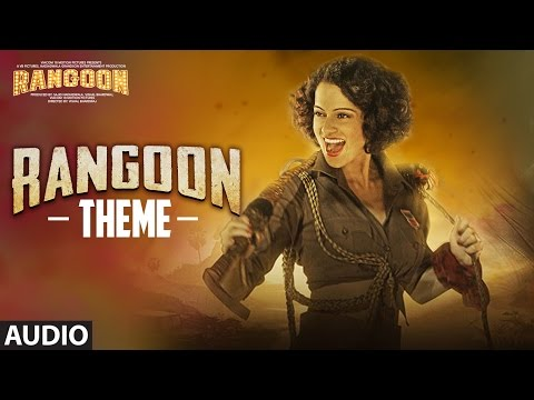 Rangoon Theme (Full Audio) | Rangoon | Saif Ali Khan, Kangana Ranaut, Shahid Kapoor | T-Series