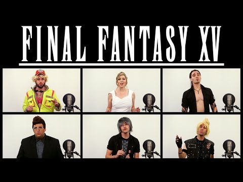 FINAL FANTASY XV - STAND BY ME ACAPELLA (ft. Katie Wilson)