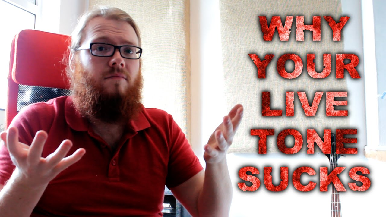 Download Why Your Live Tone Sucks