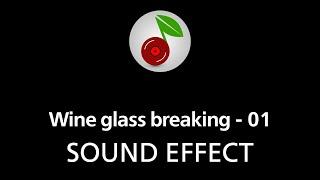 Wine glass breaking - 01, sound effect