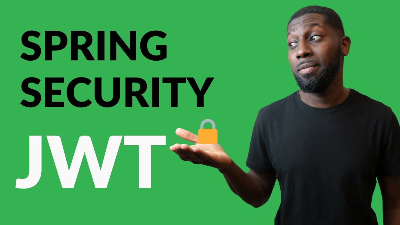 How to Secure Back-End App using JWT, Spring Boot and Spring Security