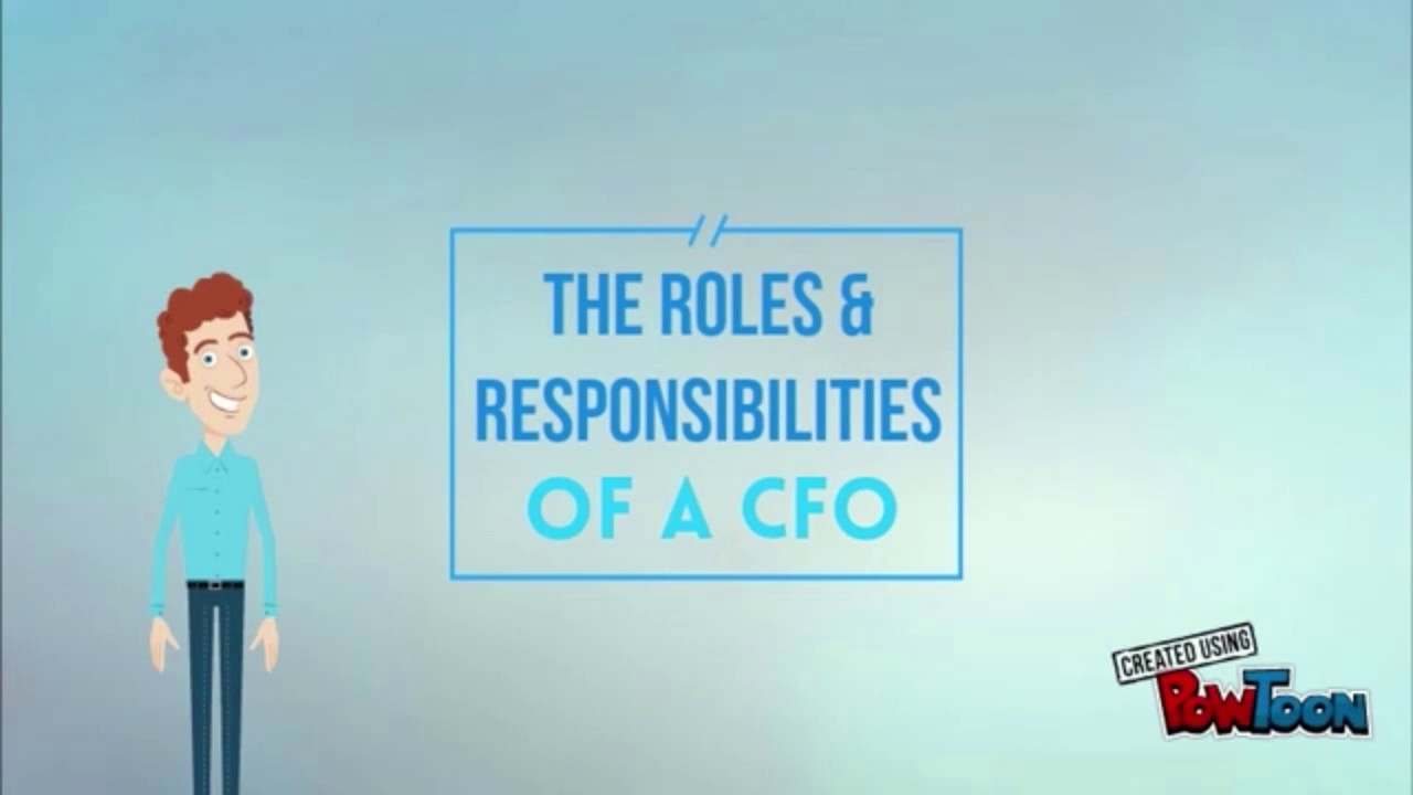 The Roles Responsibilities Of A CFO