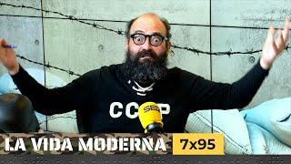 La Vida Moderna | 7x95 | La Resistans