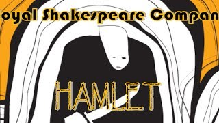 Hamlet by The Royal Shakespeare Company 2009 MdC Theater
