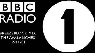 the avalanches _ bbc radio1 breezeblock mix 12-11-01