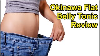 Okinawa Flat Belly Tonic Review | Flat Belly Tonic Review