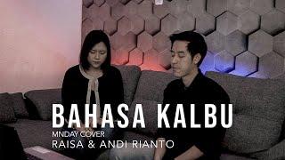 Download Lagu Bahasa Kalbu - Raisa & Andi Rianto (MNDAY Cover) mp3
