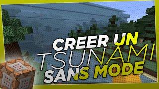 Créer un tsunami sur Minecraft SANS MODE (commandblock) !