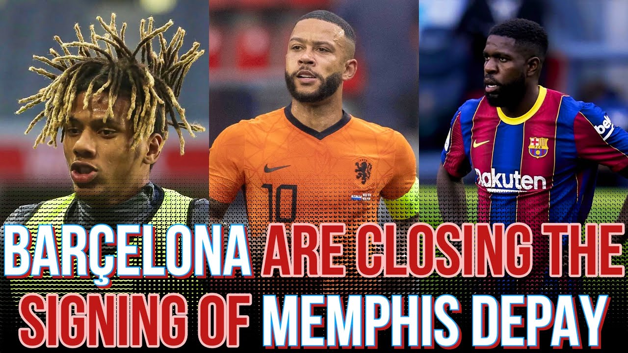 Barcelona Are CLOSING DOWN The Signing of Memphis Depay: Umtiti & Todibo Sell