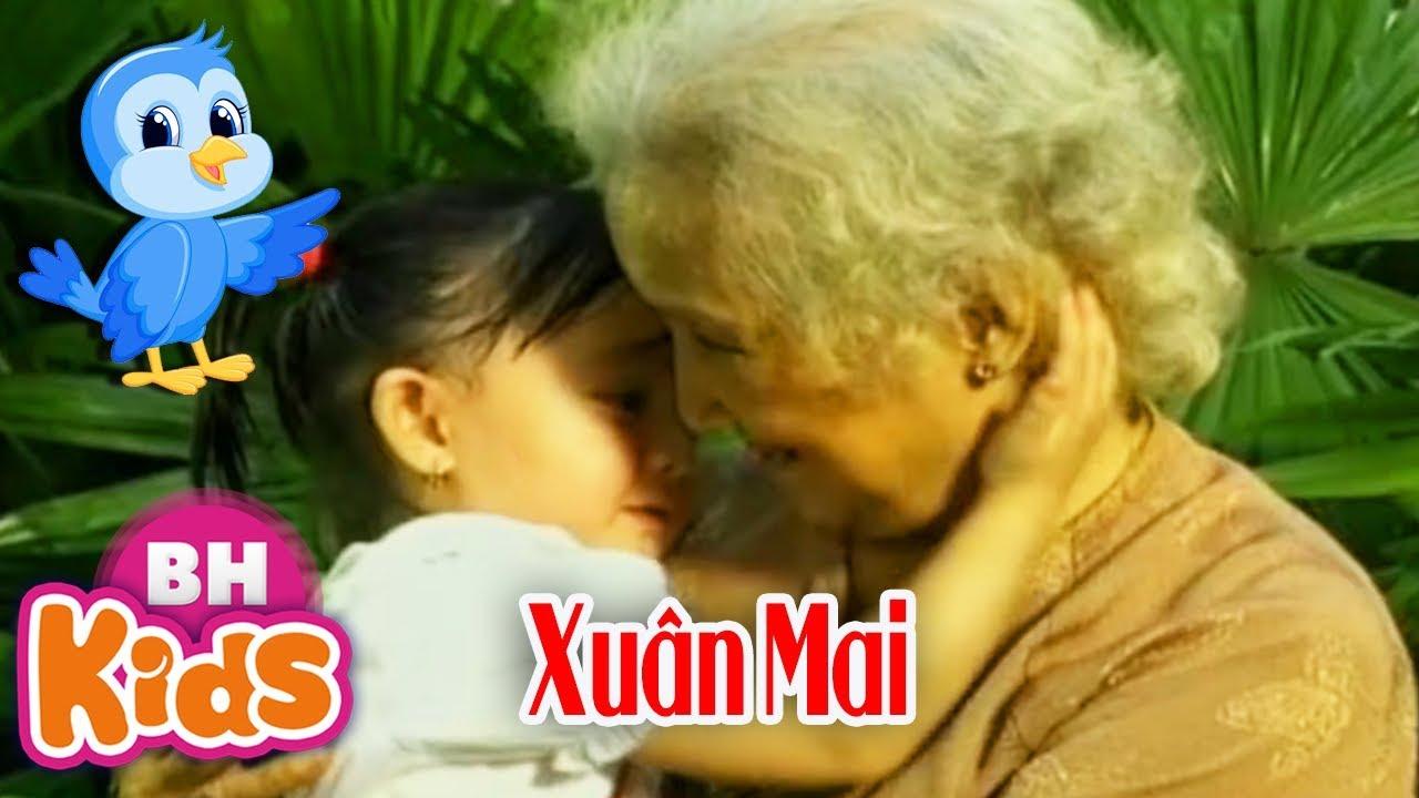 Cháu Yêu Bà ♫ Bà Ơi Bà ♫ Xuân Mai – Nhạc Thiếu Nhi Xuân Mai Hay Nhất