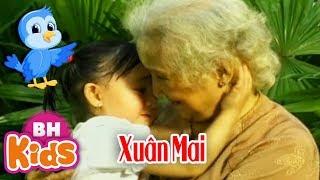 Cháu Yêu Bà ♫ Bà Ơi Bà ♫ Xuân Mai - Nhạc Thiếu Nhi Xuân Mai Hay Nhất