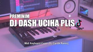 DJ Dash Uciha Plis Ku Tak Suka Preman Slow Tik Tok Remix Terbaru 2021 (DJ Cantik Remix)