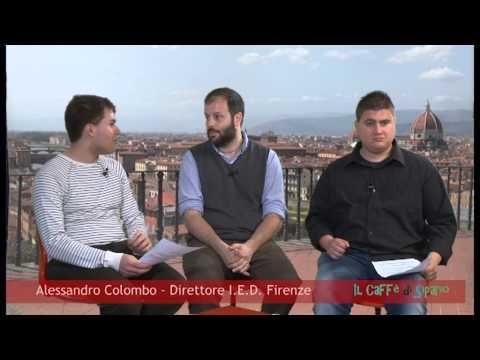 """Il """"Caffè di Sipario"""" con Alessandro Colombo - Direttore I.E.D. Firenze"""