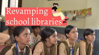 Revamping Government School Libraries