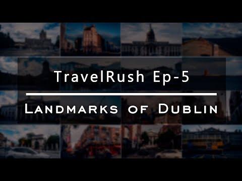Landmarks Of Dublin | 4K | (TravelRush Ep 5) (2019)