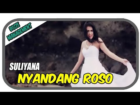 Suliyana - Nyandang Roso [ OFFICIAL MUSIC VIDEO ]