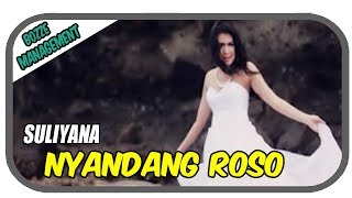 Gambar cover Suliyana - Nyandang Roso [Official Music Video]