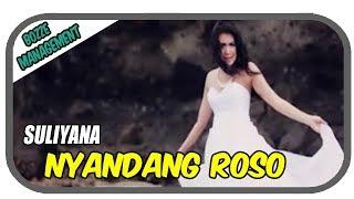 Download Suliyana - Nyandang Roso [Official Music Video]