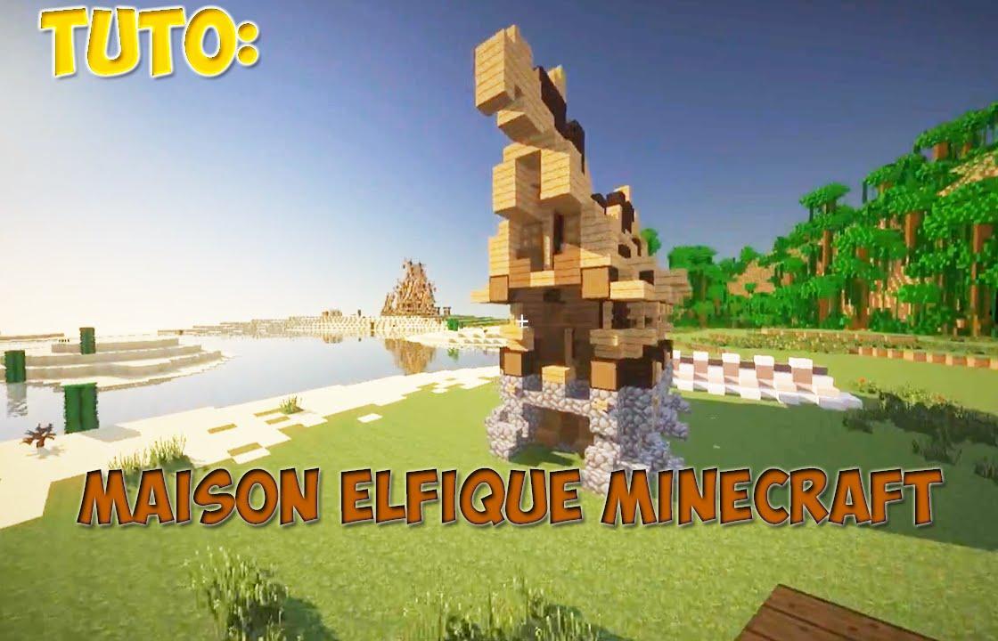 Tuto Minecraft Maison Elfique